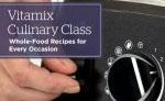 vitamix culinary class