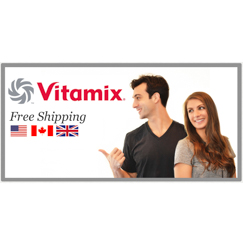 Vitamix US, Canada, UK partner Life is NOYOKE offering free shipping on Vitamix.