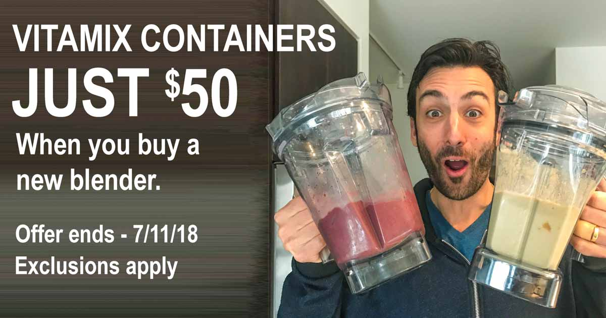 Vitamix Summer Sale Containers Just $50 Lenny Gale Life is NOYOKE.