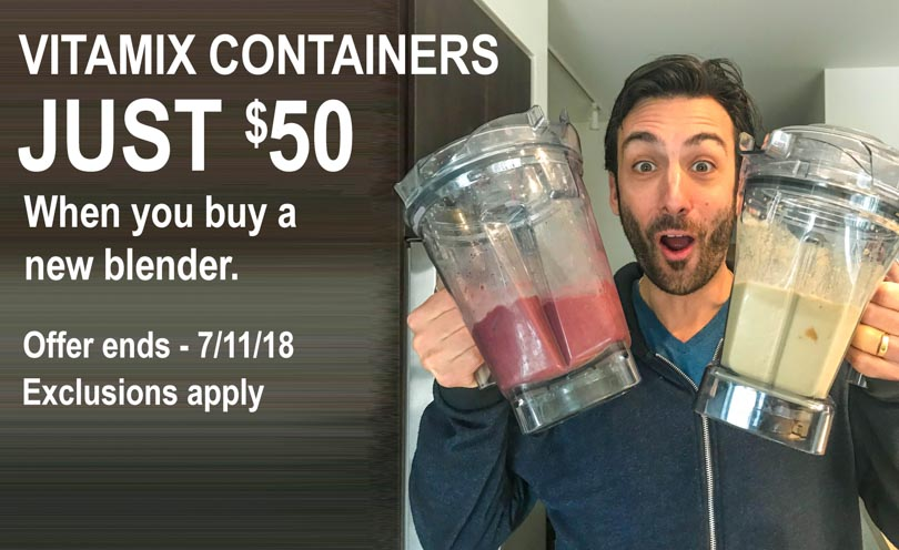 Vitamix Summer Sale containers $50 Lenny Gale Life is NOYOKE