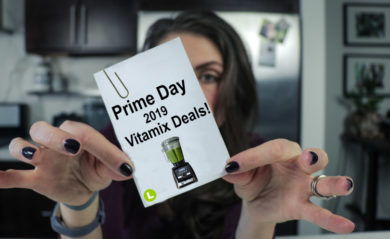 Life is NOYOKE's Shalva Gale holds a note showing celebrating Prime Day Vitamix Deals for 2019.