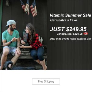 Vitamix Summer Sale 2018 update August.