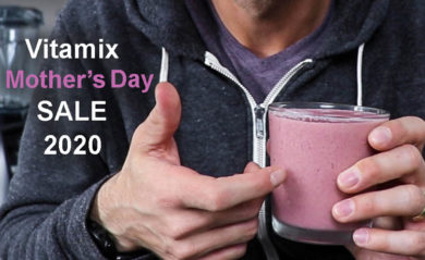 vitamix mothers day sale 2020 lifeisnoyoke