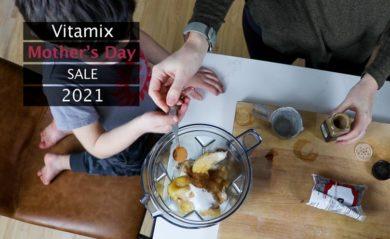 vitamix mothers day sale 2021 lifeisnoyoke